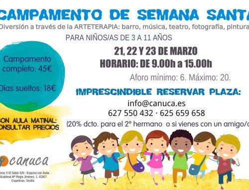 Campamento de Semana Santa en CANUCA.